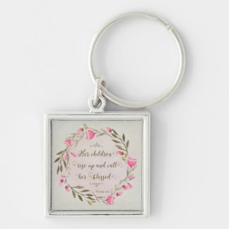 Her Children Rise Up & Call Her Blessed Silver-Colored Square Keychain