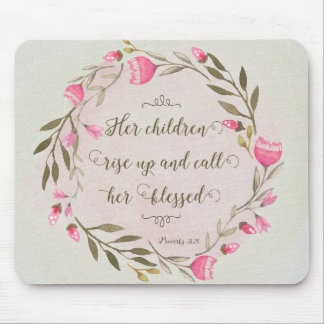 Her Children Rise Up & Call Her Blessed Mouse Pad