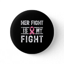 Her Fight is My Fight Button