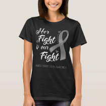 Her Fight is Our Fight Charcot Marie Tooth T-Shirt