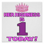 Her Highness Is ONE Today Poster