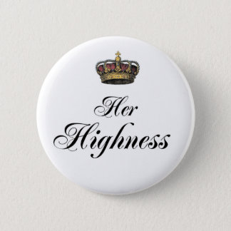 Her Highness (part of his and hers set) Button