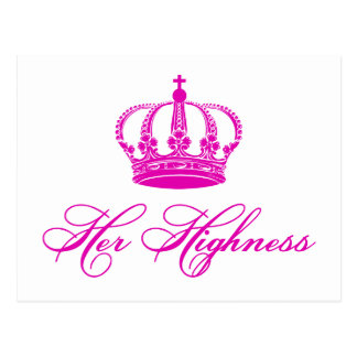 Her Highness text design with an old crown Postcard