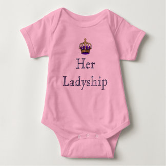 Her Ladyship Lady of the Manor New Baby Shirt