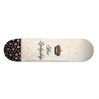 Her Ladyship Skateboard