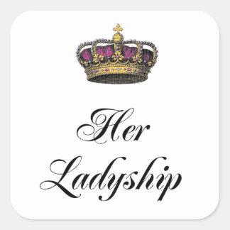 Her Ladyship Square Sticker