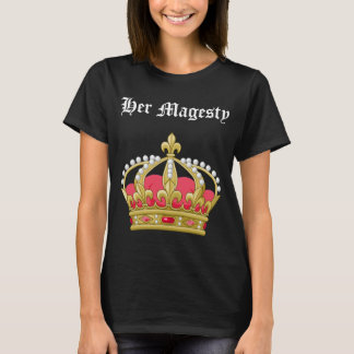Her Magesty T-Shirt