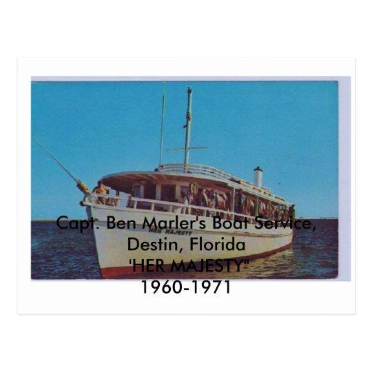 HER MAJESTY Capt. Ben Marler, Destin, Florida Postcard