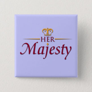 HER MAJESTY The Movie brooch 2 Pinback Button