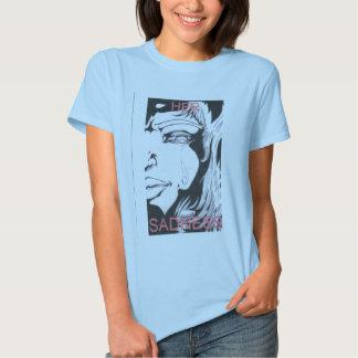 HER SADNESS 8x10 T-shirt