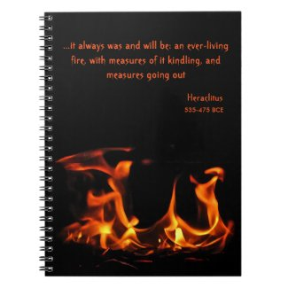 Heraclitus Everlasting Fire Notebook