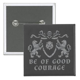Heraldic Good Courage Button