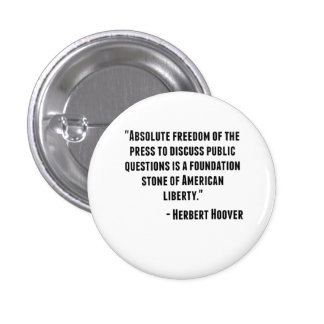 Herbert Hoover Quote 1 Inch Round Button