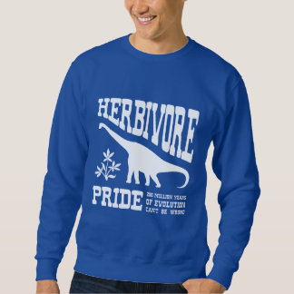 Herbivore Pride Vegetarian Sauropod Dinosaur Pull Over Sweatshirt