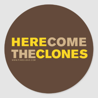 HERE COME THE CLONES stickers