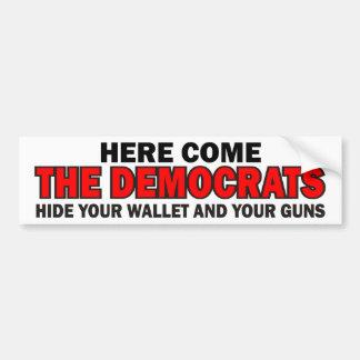Here Come The Democrats Bumper Sticker