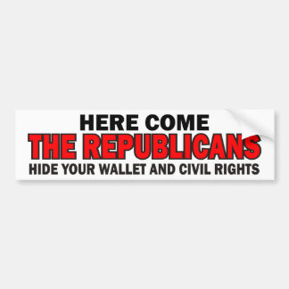 Here Come The Republicans Bumper Sticker