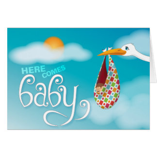 Here Comes Baby! Card