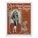 Here comes my Sugar Vintage Music Art Poster