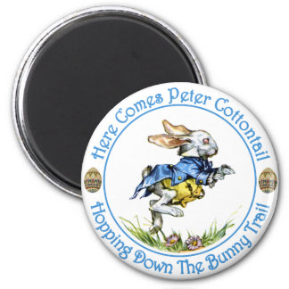 Here Comes Peter Cottontail 2 Inch Round Magnet
