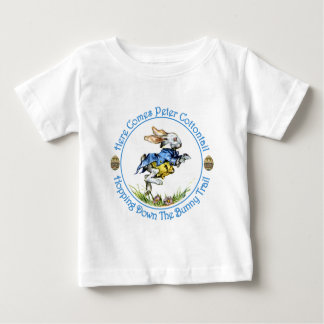 Here Comes Peter Cottontail Baby T-Shirt