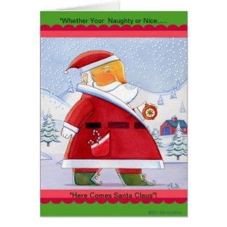 Here Come's Santa ! Card