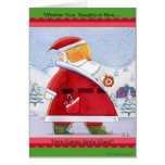 Here Come's Santa ! Greeting Cards