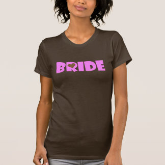 Here comes the bride! shirt