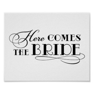 Here Comes the Bride | Wedding Ceremony Sign