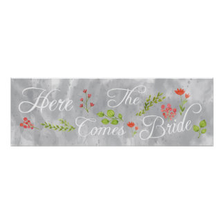 Here Comes The Bride Wedding Watercolor Sign Poster