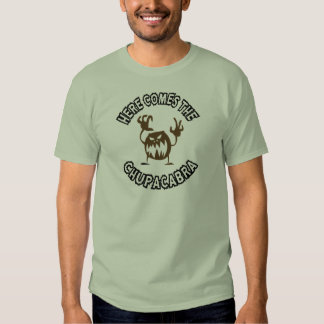 Here comes the chupacabra tee shirt