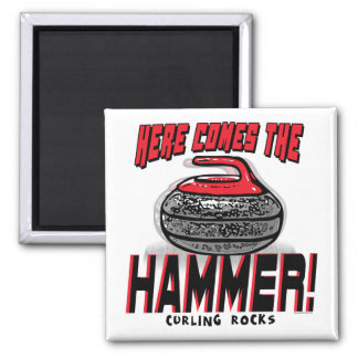 Here Comes the Hammer Curling Gear 2 Inch Square Magnet