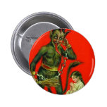 Here Comes The Krampus 1 Pinback Buttons