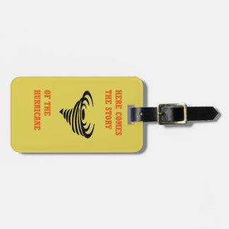 Here comes the story of the hurricane luggage tag