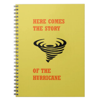 Here comes the story of the hurricane notebook
