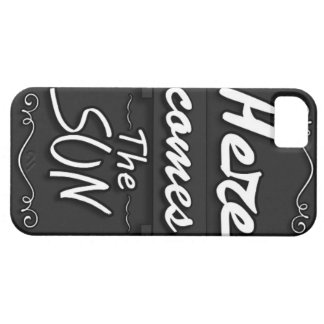 Here comes the sun iPhone 5 case
