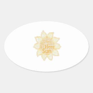 Here Comes the Sun Oval Sticker