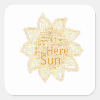Here Comes the Sun Square Sticker