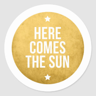 here comes the sun, word art, text design classic round sticker