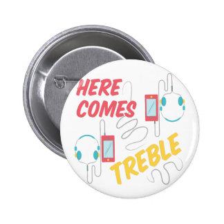 Here Comes Treble 2 Inch Round Button