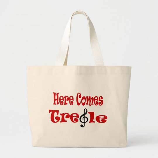 Here Comes Treble Large Tote Bag