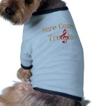 Here Comes Treble Note For Musicians Dog T-shirt