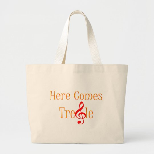 Here Comes Treble Note For Musicians Large Tote Bag