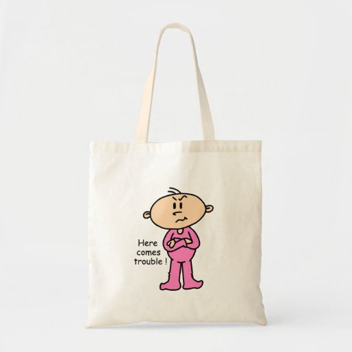 Here Comes Trouble Baby (PINK) Bag