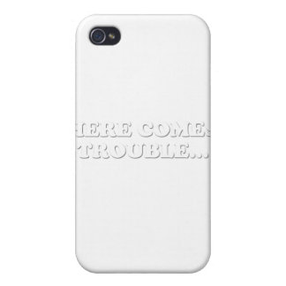 Here Comes Trouble Covers For iPhone 4