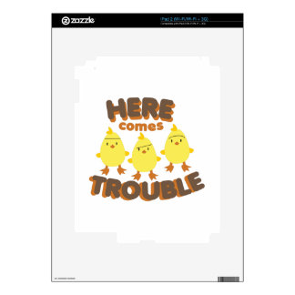 Here Comes Trouble Skins For iPad 2