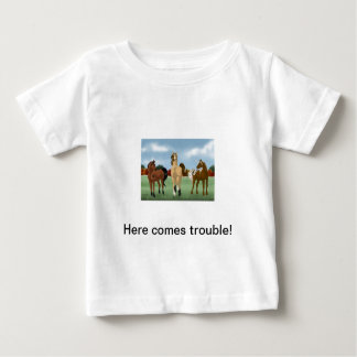 Here comes trouble! t shirt