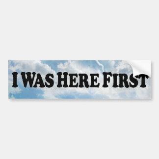 Here First - Bumper Sticker