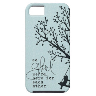 Here for Each Other iPhone SE/5/5s Case