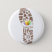 Here for Life Shoe Logo. Button